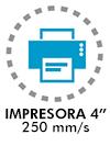 "Impresora 4"" 250 mm/s"
